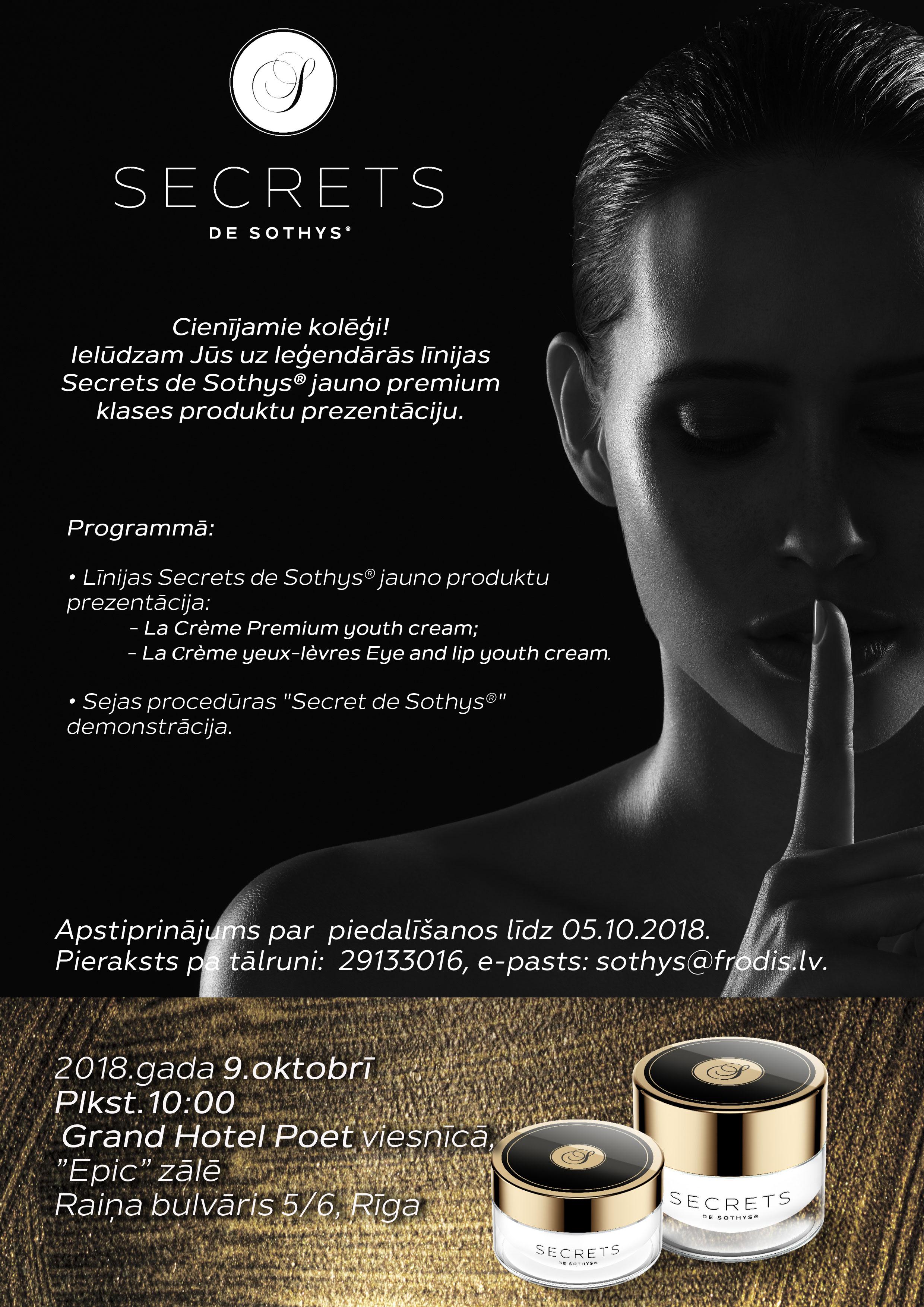 Leģendāras līnijas Secrets de Sothys® jauno premium klases produktu prezentācija.